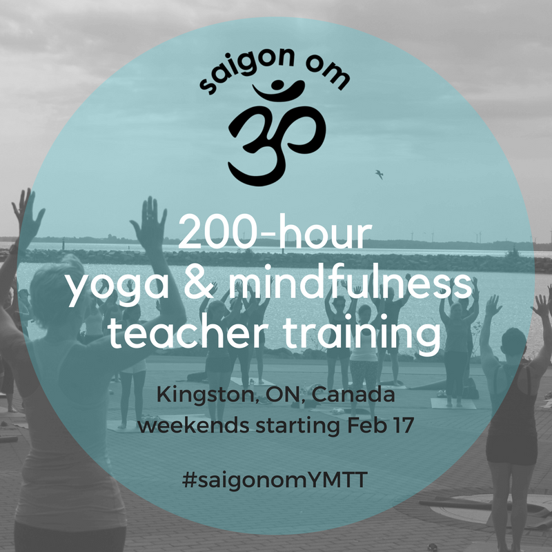 saigon-om-200-hour-yoga-mindfulness-teacher-training-kingston-ontario-candada-2018