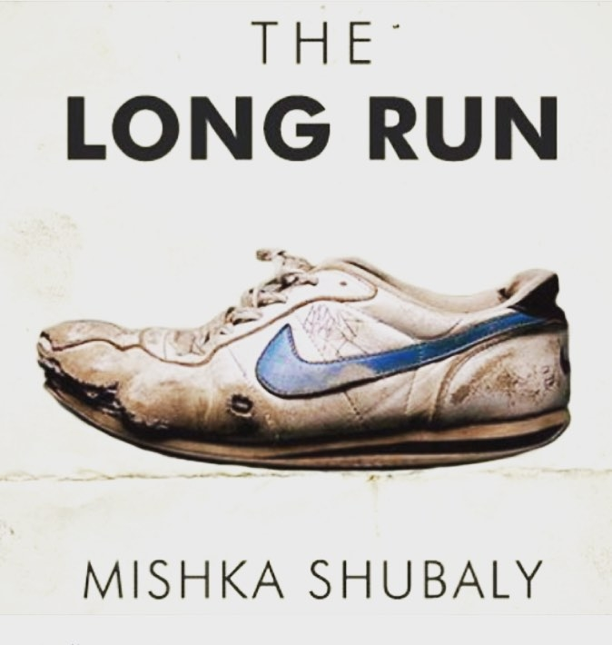 The Long Run, by Mishka Shubaly