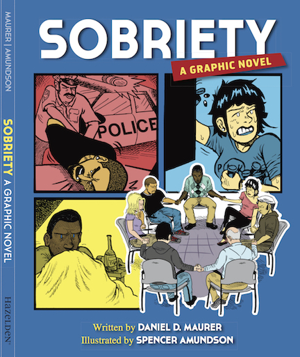 Sobriety: A Graphic Novel by Daniel D. Maurer (image of book cover)