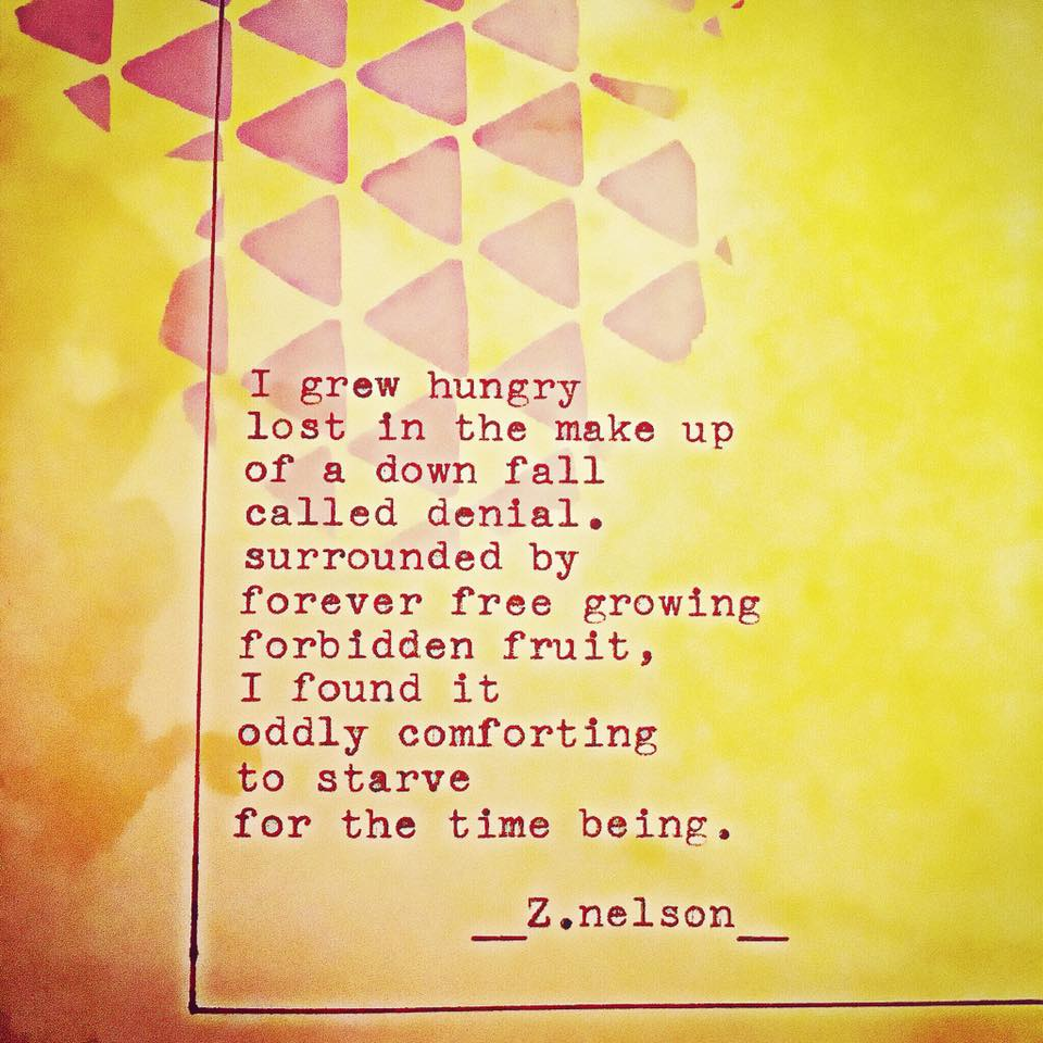 I grew hungry...