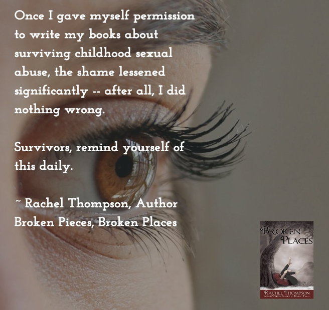 Surviving Trauma - Broken Pieces-Broken Places by Rachel Thompson