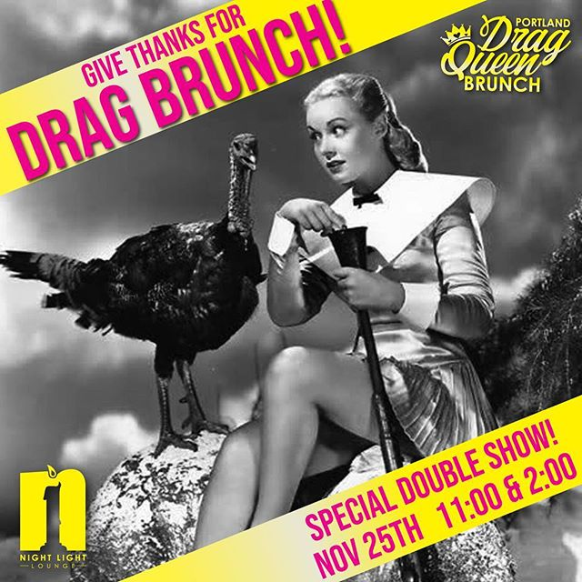 Give thanks for Drag Queen Brunch! Special Thanksgiving double show! Get your tickets soon! #portlanddragbrunch  #pdxdrag  #pdxdragqueen  #pdxbrunch  #dragbrunch #werk #travelportland  #eaterpdx #pdx #portlandoregon #traveloregon  #thanksgiving  #thanksgivingdrag  #sepdx  @partyxmonster  @justinbucklesproductions