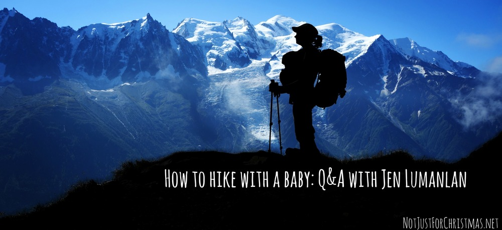 hiking with an infant - tour du mont blanc