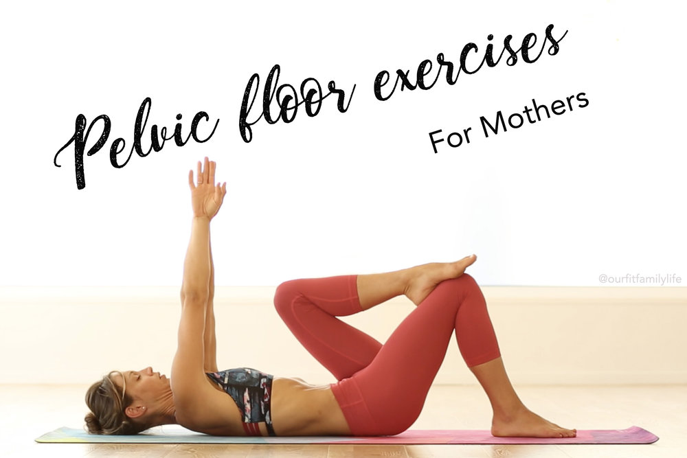 Pelvic floor exercises -  Mommy Body Bliss Series