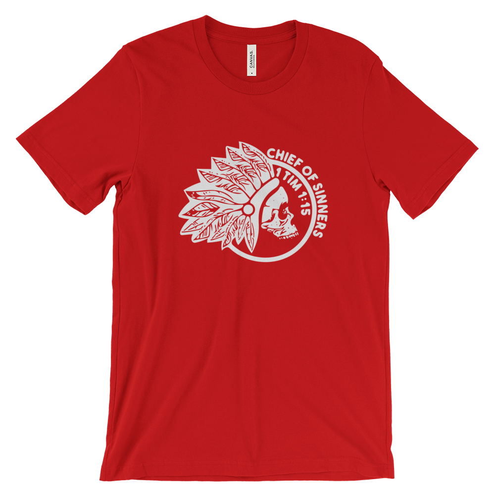 CHIEF OF SINNERS (1 TIMOTHY 1:15) TEE