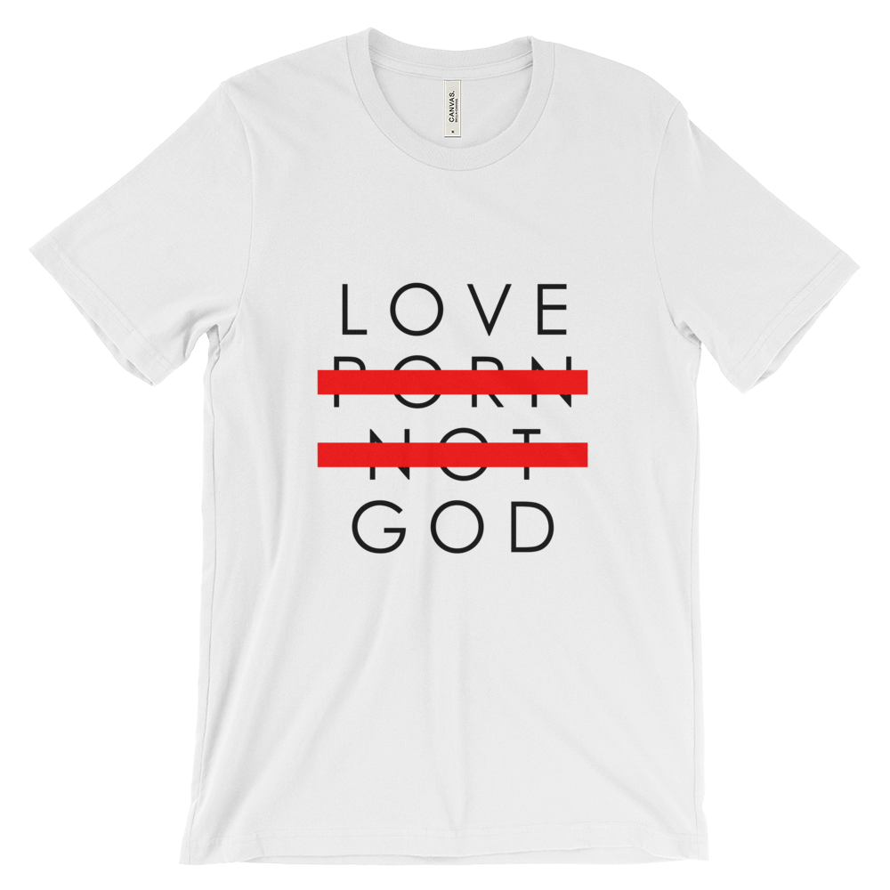 LOVE GOD NOT PORN TEE (WHITE)