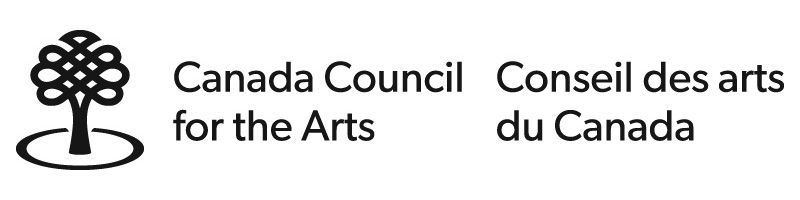 We gratefully acknowledge the support of the Canada Council for the Arts for their support of artists in this exhibition.      Nous remercions le Conseil des arts du Canada de son soutien.