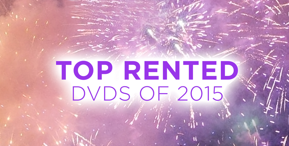 Top Rented DVDs of 2015