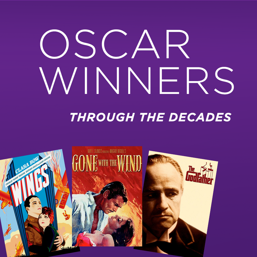 Oscar Winners Through The Decades