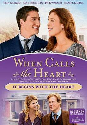 When Calls The Heart: It Begins With The Heart