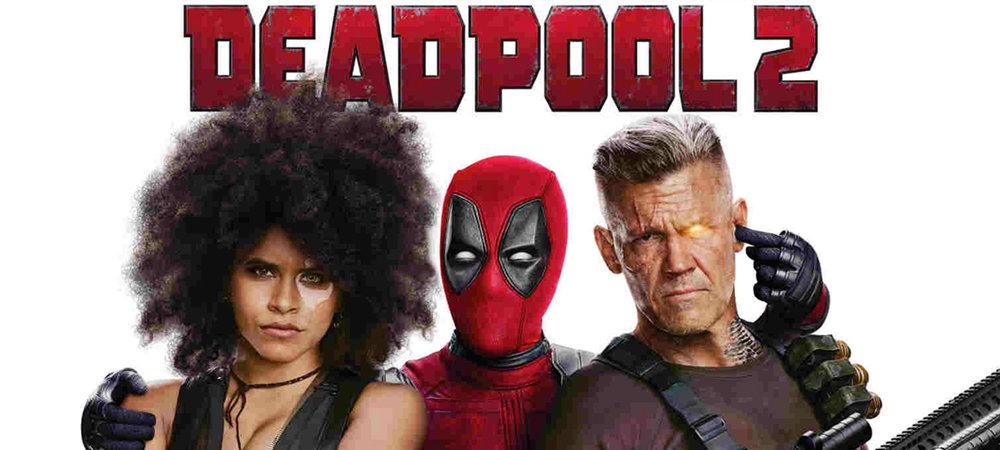 Deadpool 2 for Blog.jpg