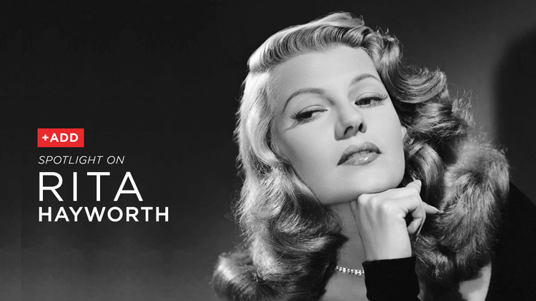 spotlight on hollywood icon rita hayworth netflix dvd blog