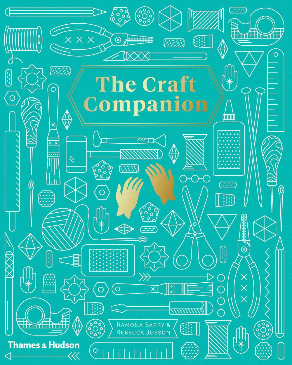 The Craft Companion: The A-Z Guide to Modern Crafting
