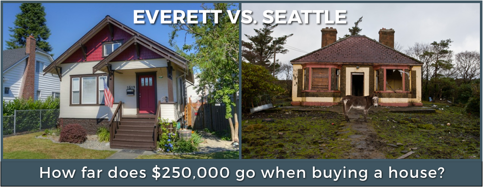 Why buy a house in Everett? Vs. Seattle.png