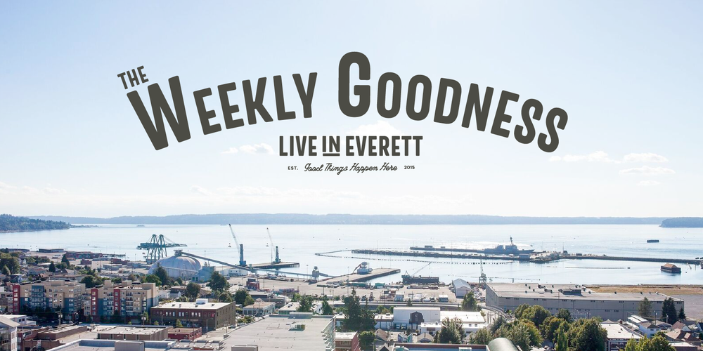 Live in Everett Weekly Goodness