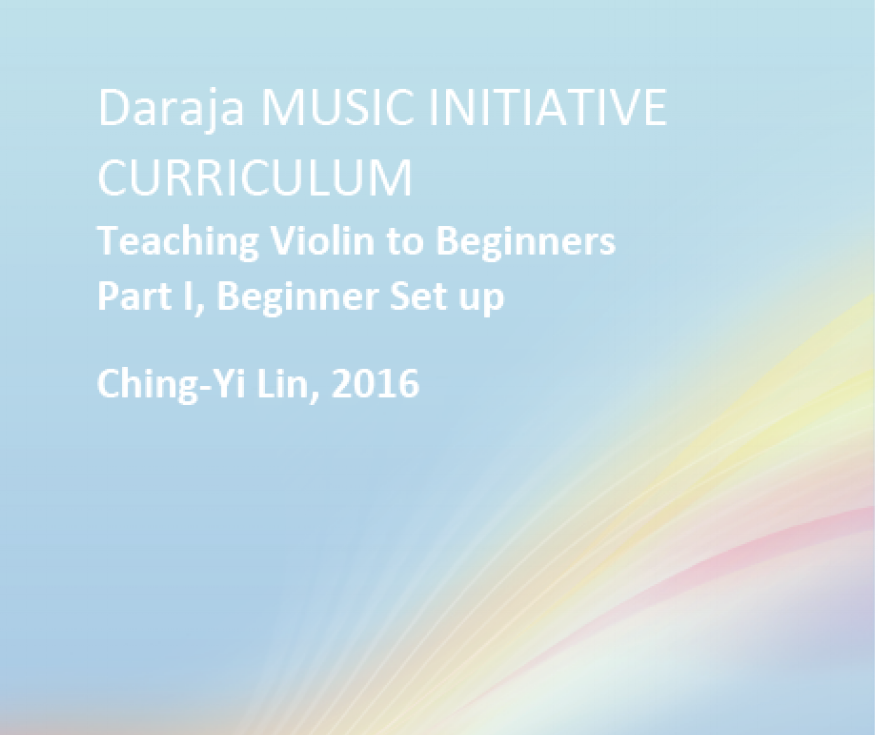 DMI Music Curriculum for Beginner Violin Students, designed by Ching-Yi.