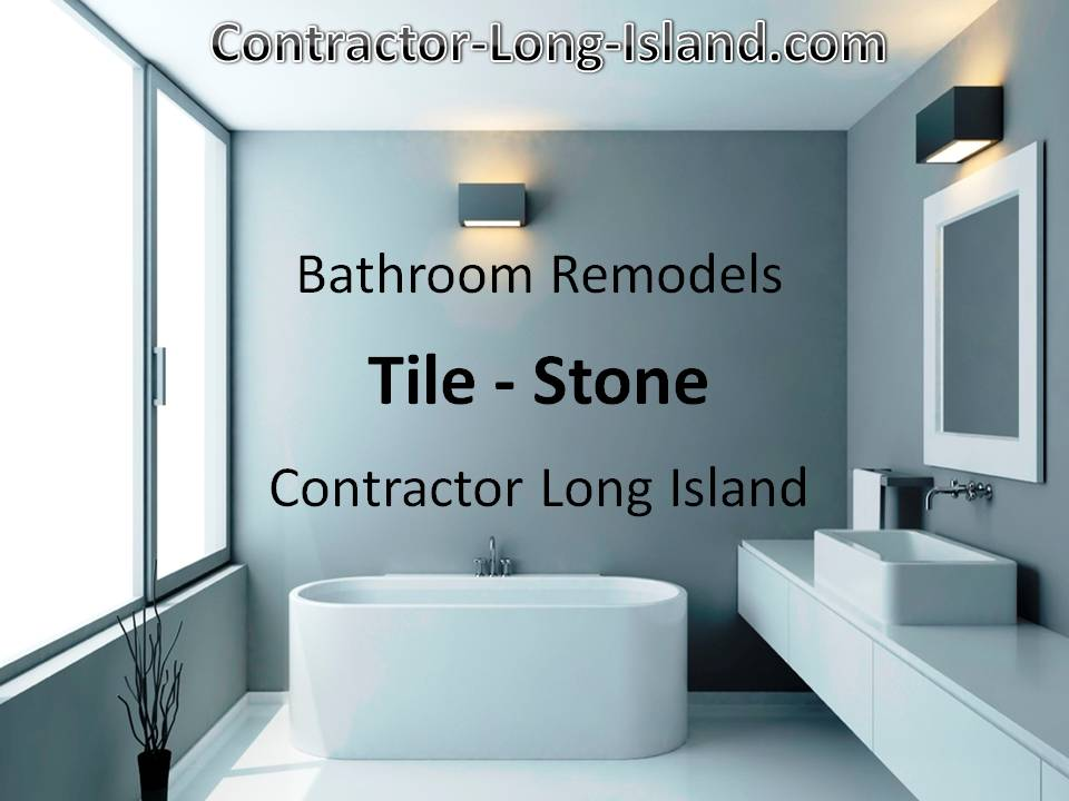 LONG ISLAND BATHROOM TILE REMODEL | TILING CONTRACTOR