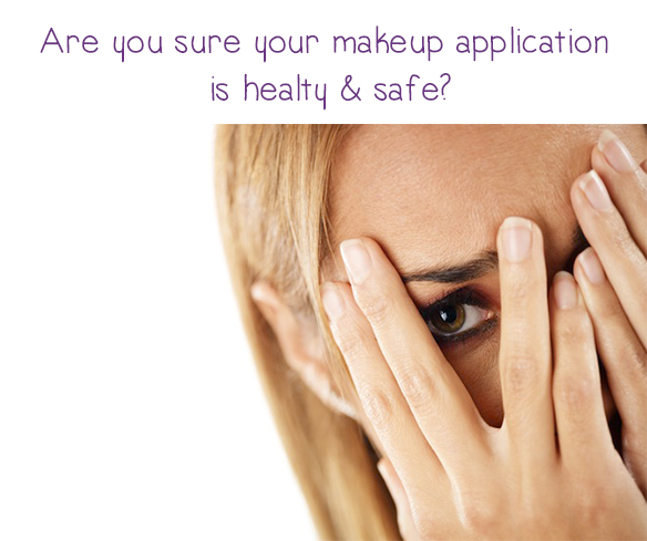 are you sure your makeup application is healthy and safe  things to know when you are  booking a professional makeup artist