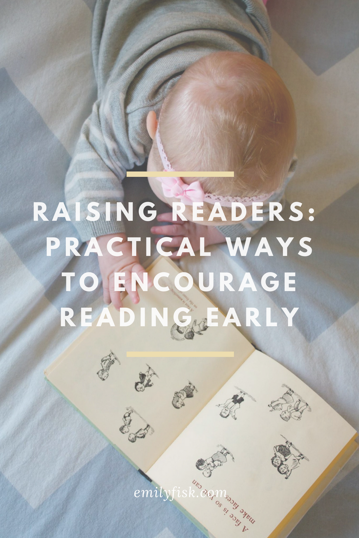 Raising Readers: Practical Ways to Encourage Your Young Kids to Read