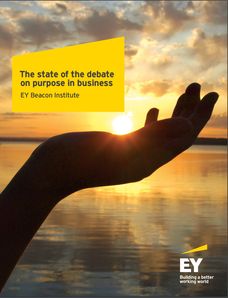 The State Of The Debate On Purpose In Business. - Whether you are already executing your own purpose-led transformation or are interested in understanding this important trend, we hope this report will help bring you a little closer to achieving your purpose.