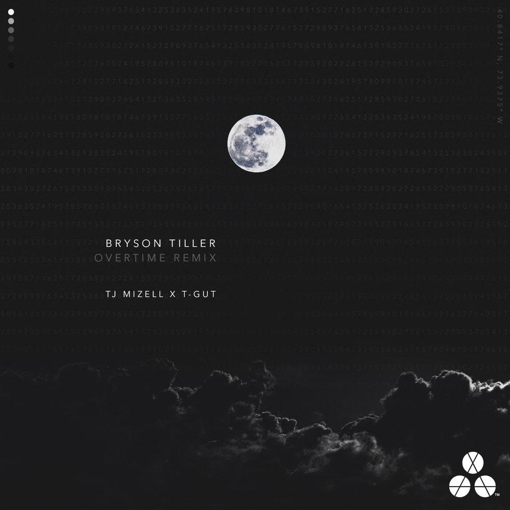 TJ MIZELL & TGUT   BRYSON TILLER OVERTIME REMIX