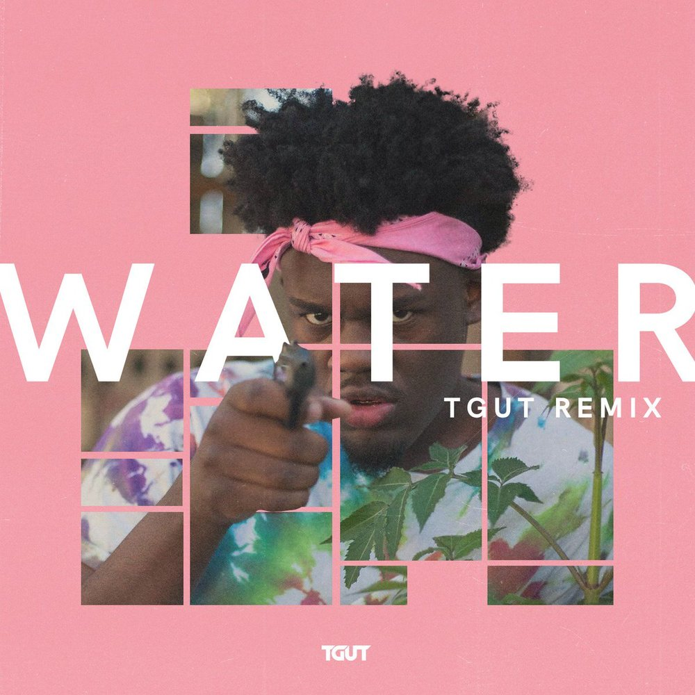 TGUT   WATER REMIX