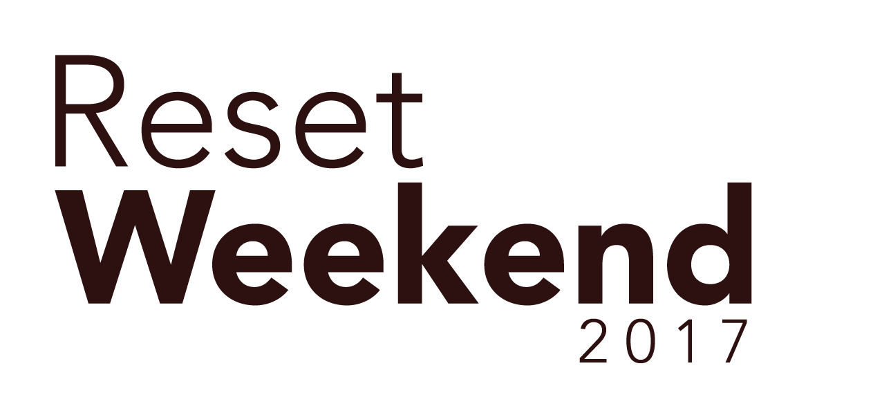 Reset Weekend 2017