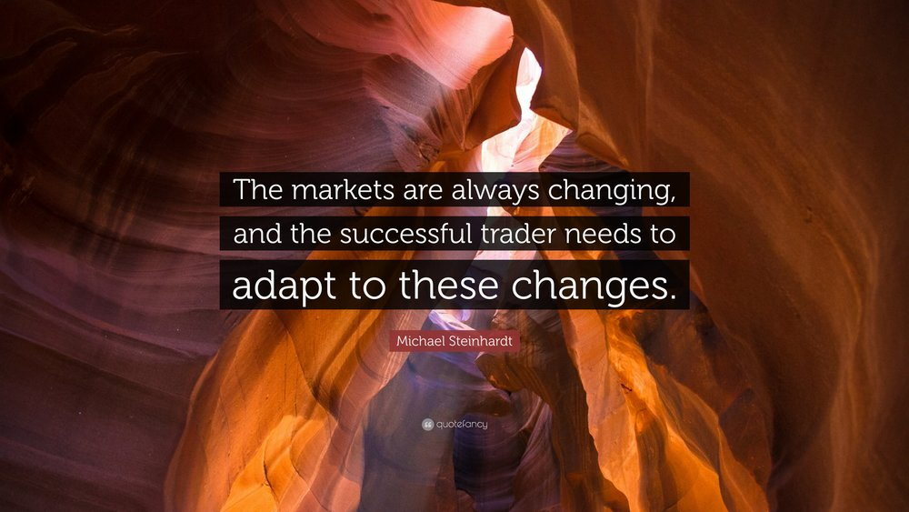 Michael-Steinhardt-Quote-The-markets-are-always-changing-and-the.jpg