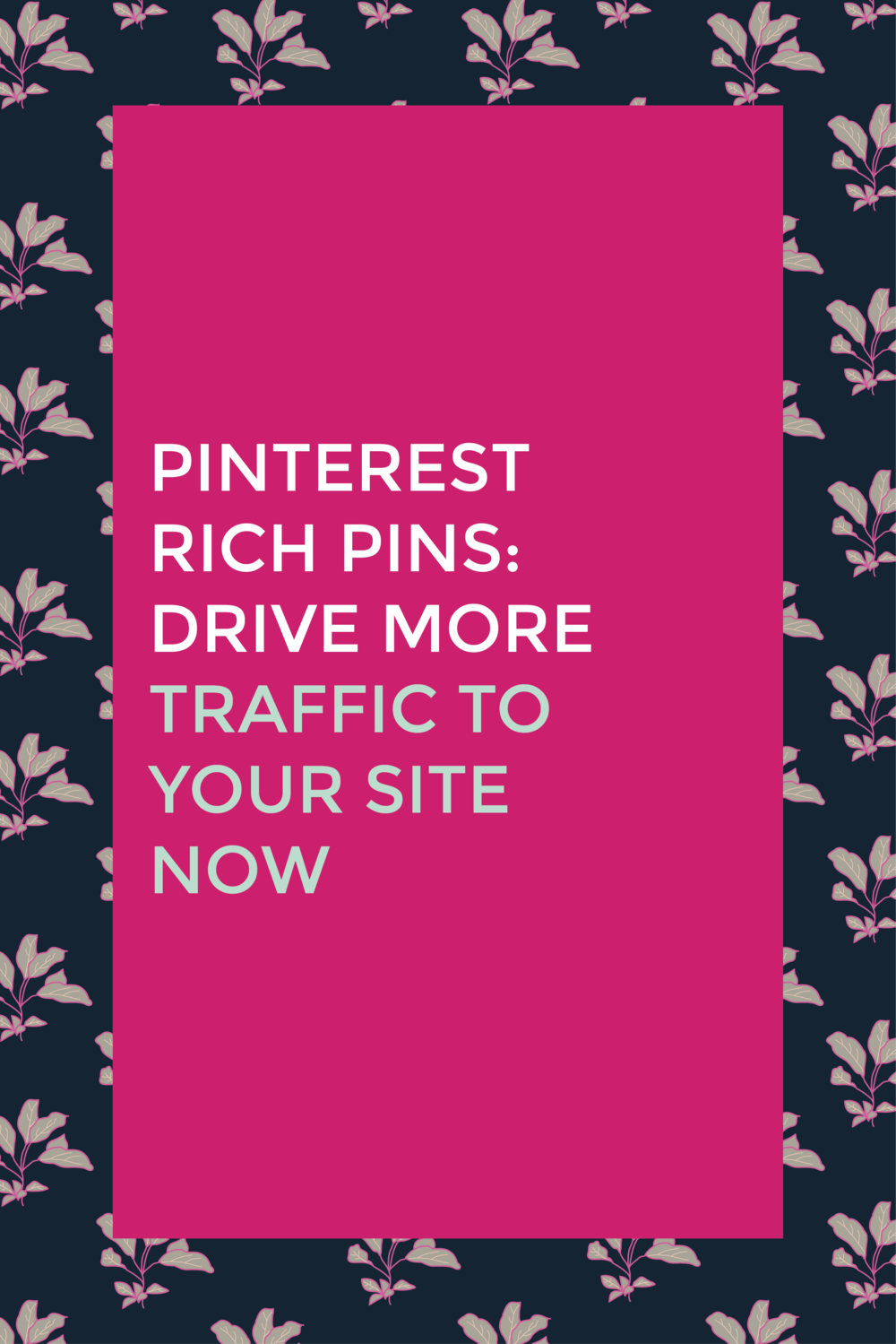 Pinterest Rich Pins Drive More Traffic To Your Site
