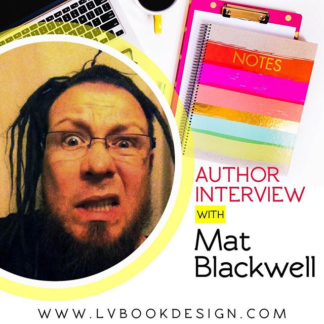 Published today, author interview with Mat Blackwell! Check it out on the blog – link in the bio! #authorinterview #MatBlackwell #indieauthor
