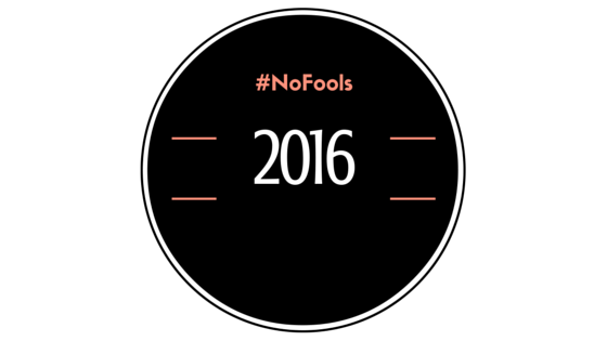 #Nofools2016 #NothingPersonal
