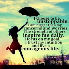 Choose to be unstoppable