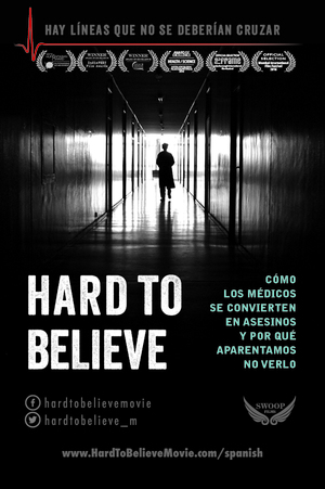 HARD TO BELIEVE afiche de la película . (Crédito: Swoop Films)