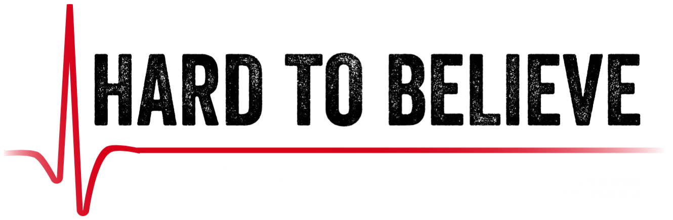 Hard To Believe