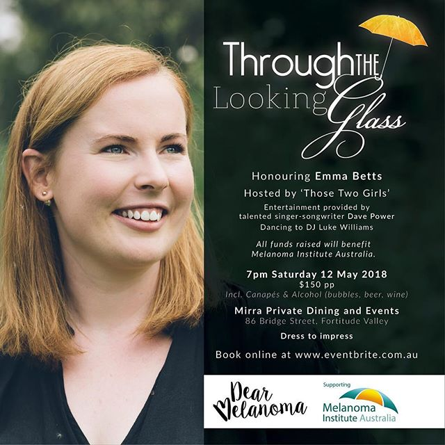 Time to focus on the big event... How beautiful was Emma's Australian Story episode? I loved it and have watched it again a couple of times since it aired. But, it's now time for us to focus on our major fundraiser, Through the Looking Glass. Over the next couple of weeks I will be highlighting the amazing raffle and auction prizes and the very special people/organisations that donated them.  Tonight I just want to remind you that the event is only three weeks away. Tamra and I have spoken to a lot of people who have said they would be attending, but haven't purchased their tickets yet. There is always a mad rush for tickets in the last week. But, be warned! We have sold well over one hundred tickets and once their sold, that's it!  If you've attended previously, why don't you leave a comment to let people know what they stand to miss out on if they're not quick! Follow the link below to buy your tickets.  Love Tamra  https://www.eventbrite.com.au/e/through-the-looking-glass-tickets-42930386943?aff=eac2