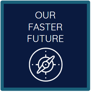 Our Faster Future