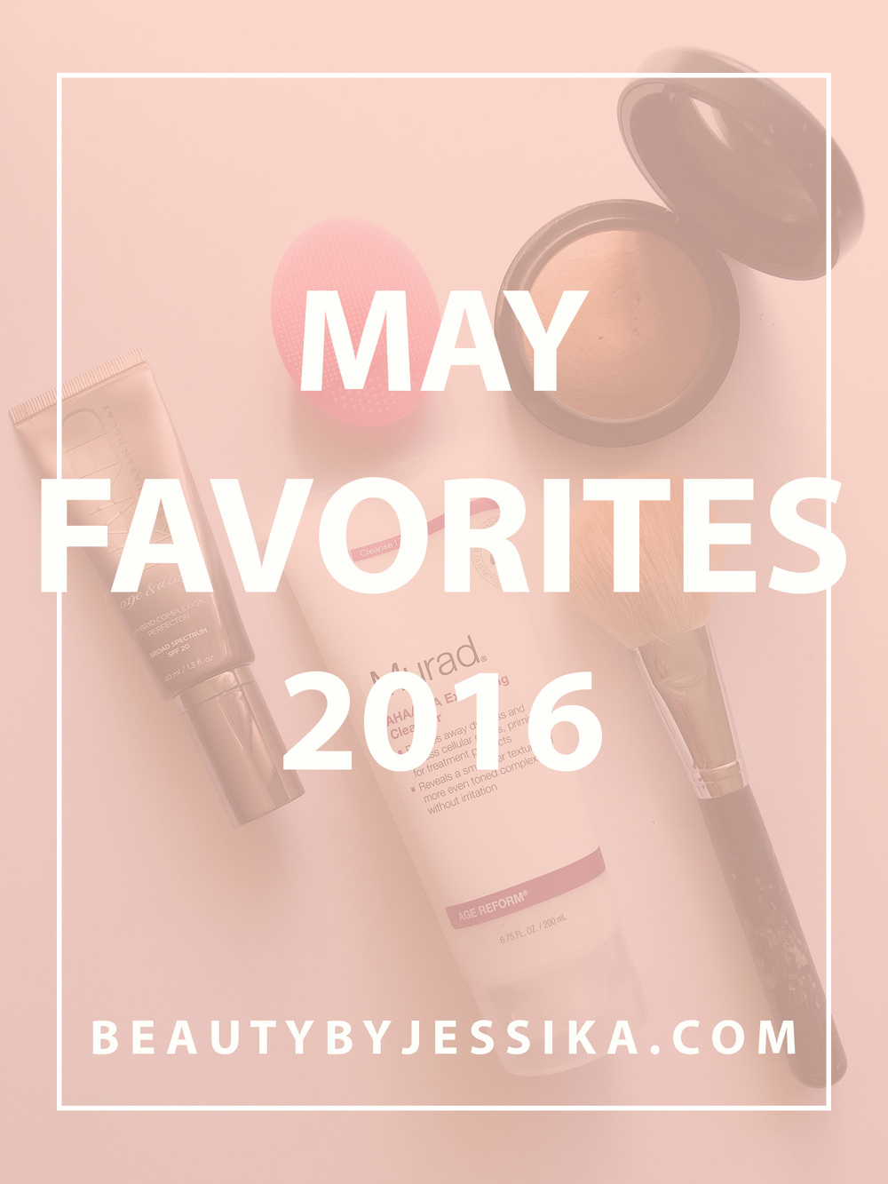Hi guys! Here's a roundup of my May favorites feat. my favorite makeup & skincare products and YouTuber! Read more at beautybyjessika.com.