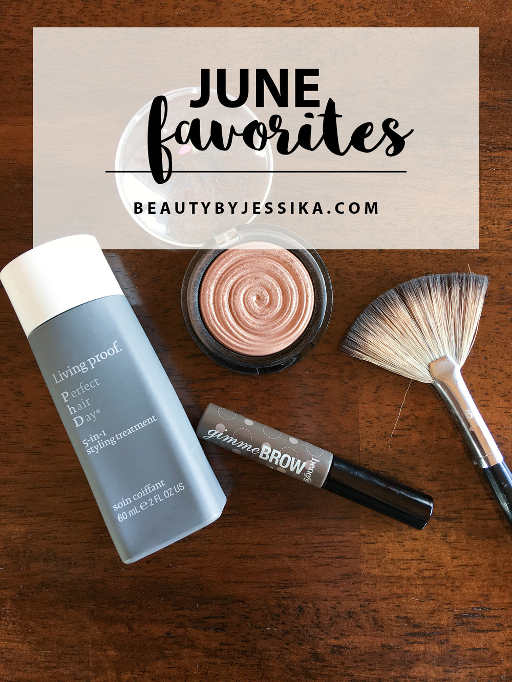My June Favorites featuring my favorite blogger, hair & makeup products and YouTuber! Read it now on beautybyjessika.com.