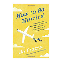 How to Be Married by Jo Piazza $17.10 — Shop my faves at beautybyjessika.com.