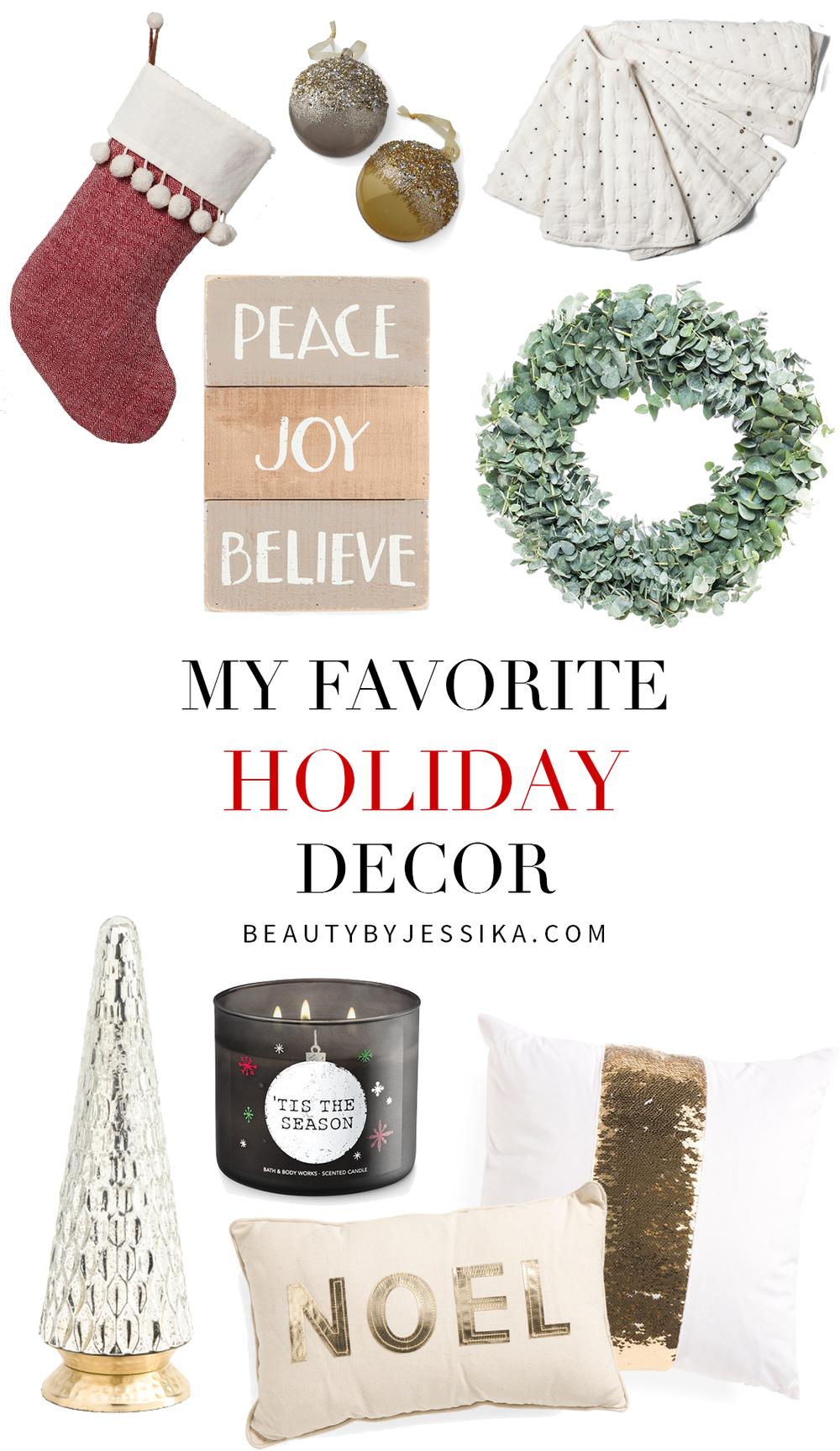 Peep my favorite holiday decor over on my blog, beautybyjessika.com.