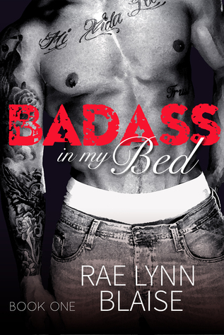 Badass in my Bed by Rae Lynn Blaise