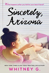 Sincerely Arizona by Whitney G.