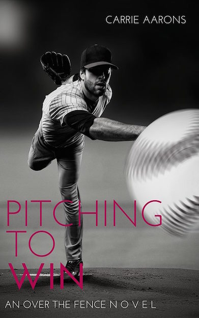 Pitching to Win by Carrie Aarons