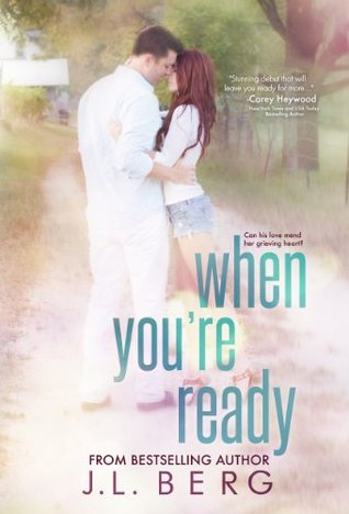 When You're Ready by JL Berg