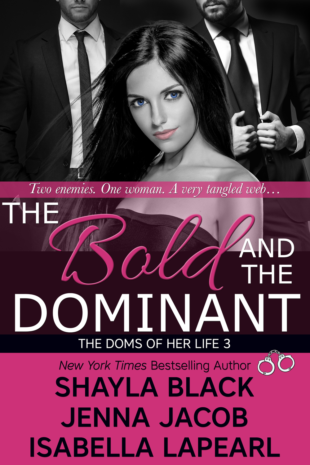 The Bold and the Dominant