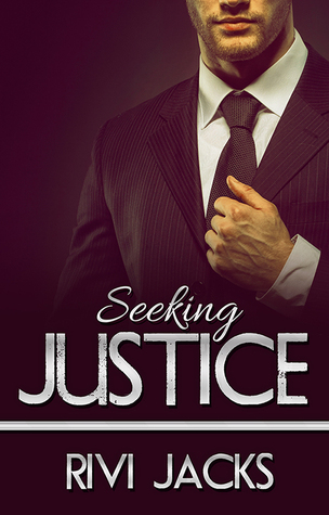 Seeking Justice by Rivi Jacks
