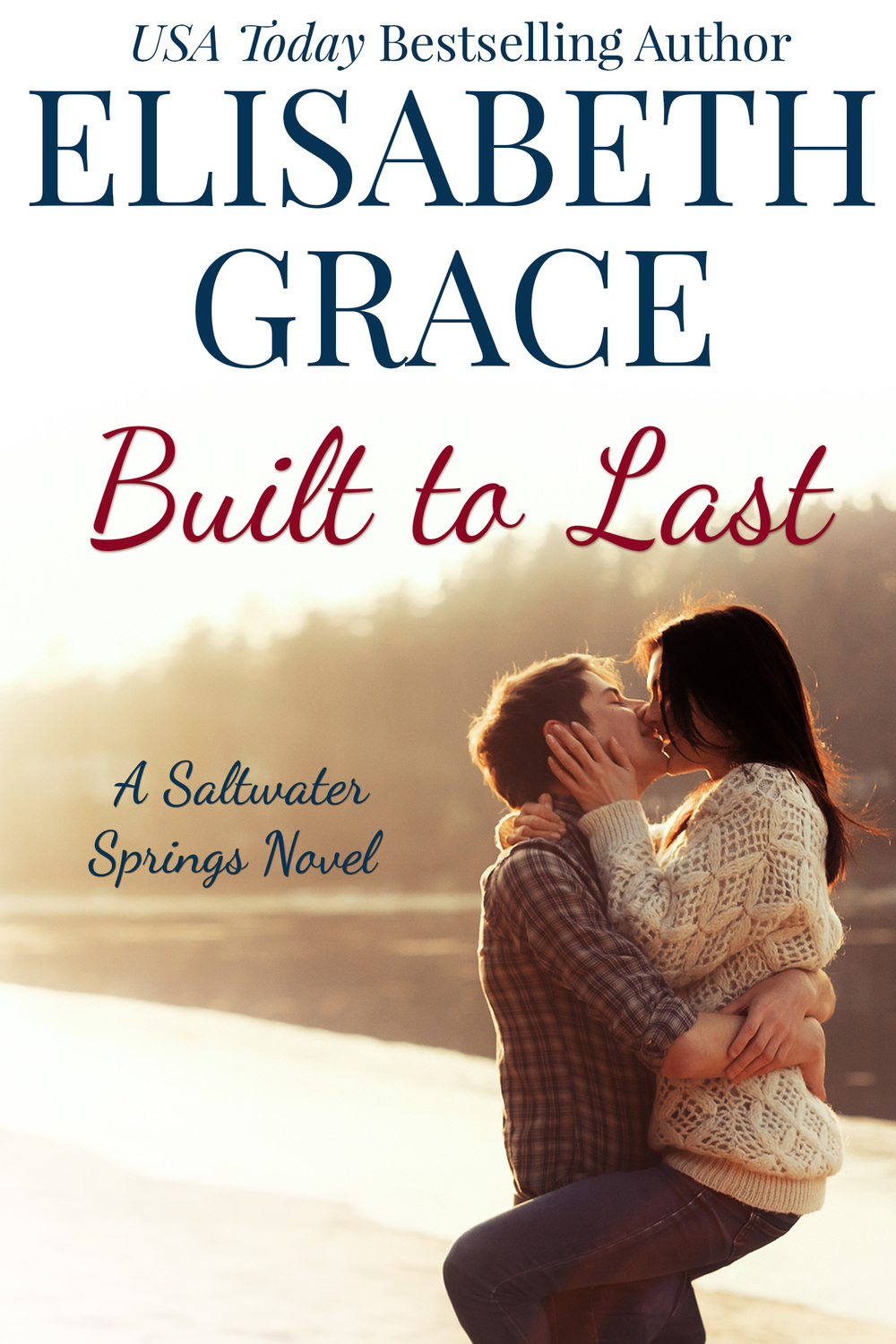 Built to Last by Elizabeth Grace