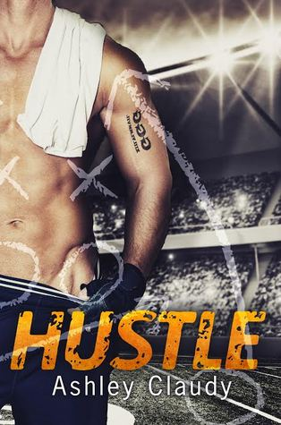 Hustle by Ashley Claudy