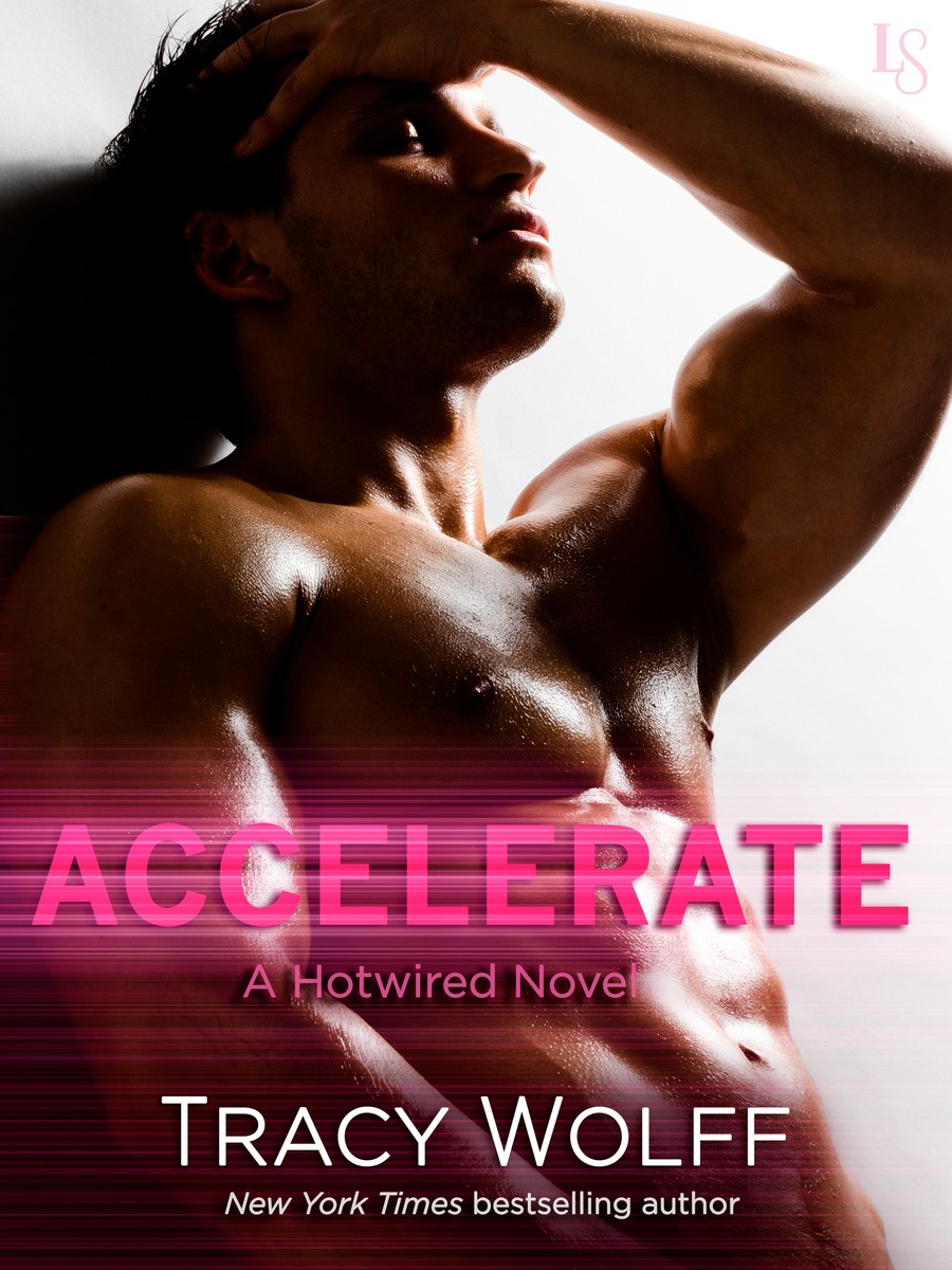 Accelorate By Tracy Wolff