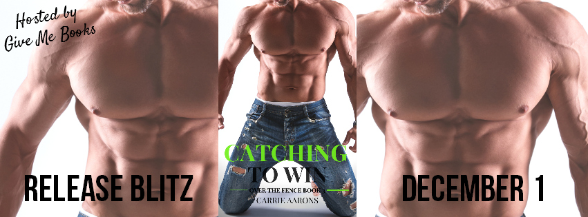 Catching to Win by Carrie Aarons